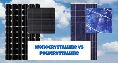 Monocrystalline vs Polycrystalline