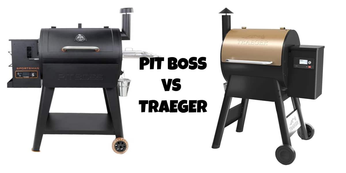 PITBOSS VS TRAEGER